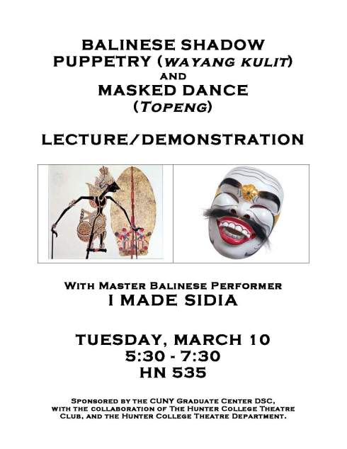Balinese Shadow Puppetry and Masked Dance